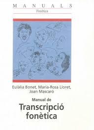 Disponible en línia el 'Manual de transcripció fonètica' | Estudis de  Filologia Catalana